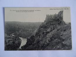 CPA  63 - Environs De CHATEAUNEUF-les-BAINS - Le Château Rocher Et Les Gorges De La Sioule  TBE - Non Classificati