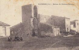 FAYENCE (Var): Ruines Du Château Romain - Fayence