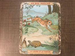 Au Bon Marché Le Lièvre Et La Tortue - Au Bon Marché