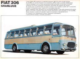"""09260 """"AUTOBUS GRANTURISMO FIAT 306 GRANLUCE - ANNI '60"""" VOLANTINO ORIG. - Trucks"""