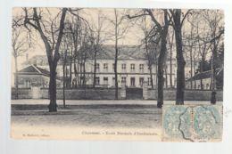 CPA - 52 - Chaumont - Ecole Normale D'Instituteurs - Chaumont