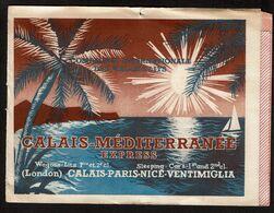 1949 - Horaires - Calais - Méditerranée Express - Wagons-Lits (London) Calais-Paris-Nice-Ventimiglia - - Europe