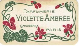 Carte Parfumée Publicitaire (parfum) Dupont Freres Thuin (waibes) Violette Ambrée Paris - Vintage (until 1960)