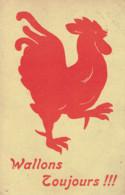 Wallons Toujours !!! Coq Wallon J.M. Edit Brux. 1914  Paulus? - Politik