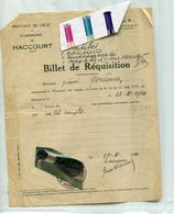 BASSE MEUSE / HACCOURT / REQUISITION / MILITARIA / WWII / WW II - Historical Documents