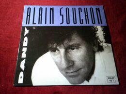 ALAIN  SOUCHON  °°  DANDY   °°°  MAXIS  45 TOURS - 45 Rpm - Maxi-Single