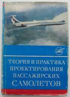 1st 1976 Russian Book DESIGNING PASSENGER AIRCRAFT Planes Air Craft Aeroflot RRR - Unclassified