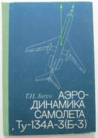 Russian Book PLANES TU-134 Constructor Air Craft  Aerodynamics V Rare! - Unclassified