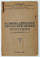 1937 CARTOGRAPHIC PROJECTIONS Cartography Geography Russian BOOK SIGNED! - Unclassified