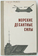 SOVIET MARINE AMPHIBIOUS FORCE Ships Helicopters Rare Russian BOOK 1971 - Unclassified