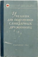 1965 Textbook Training Sanitary Nurse Red Cross Civil Defense First Aid Russian - Unclassified