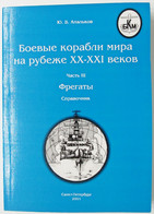 FRIGATES. Combat Ships Of The World Russian BOOK 2001 Army Navy Fleet Ship Rare - Unclassified