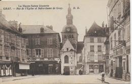 Gray - Rue De L'Eglise Et Notre Dame De Gray - Haute Saône Illustrée ( Nombreux Commerces) - Gray