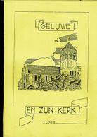 Boek 5 - GELUWE EN ZIJN KERK - 31 BLZ. ( A 4 ) - Histoire
