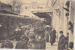 LE PUY   Cloture Du 27eme Jubilé De N D Du  ( 1910 ) Arrivée D'un Train - Le Puy En Velay