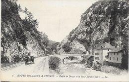 74 - ANNECY - DEFILE DE DINGY ET LE PONT SAINTE CLAIRE - Annecy