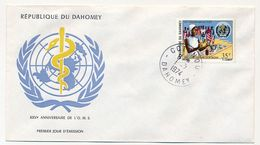 DAHOMEY => FDC => XXV° Anniversaire De L'O.M.S. - 1974 - Bénin – Dahomey (1960-...)