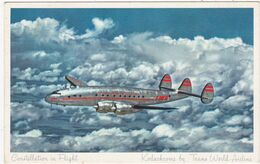 Aviation : Avion : Constellation In Flight : Trans World Airline - T. W. A. - ( Colorisée ) - 1946-....: Moderne