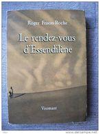 Rendez-vous D'essendilène Frison Roche Sahara Algérie - Voyages