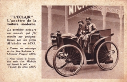 Publicité MICHELIN - L ECLAIR - L Ancetre De La Voiture Moderne- Premiere Voiture Au Monde Equipée De Pneus Michelin - Werbepostkarten