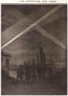 Guerre 14-18 Les Zeppelins Zepellin Sur La Banlieu De Paris  Quartier Battignoles Asnieres  Levallois Perret Neuilly - Old Paper