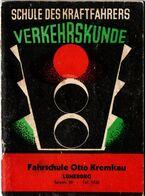 Manuel De Code De La Route Allemand 1930/40, Schule Des Kraftfahrers, Verkehrskunde, Fahrschule Otto Kremkau Lüneburg - Manoscritti