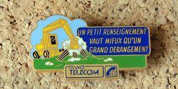 Pin's PELLETEUSE Publicitaire FRANCE TELECOM - émaillé à Froid époxy - Fabricant Inconnu - Pin