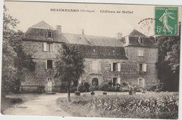 Dordogne :  BEAUREGARD  :  Château  De  Mellet  1913 - Otros Municipios