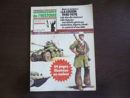 Légion Etrangère. La Légion 1940 - 1978. De Narvik à Kolwezi. Bir Hakeim. Indochine. Algérie. Tchad. Mars 1979 - Revues & Journaux