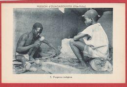 CPA: Burkina Faso - Haute Volta - Forgeron Indigène - Mission D'Ouagadougou - Burkina Faso