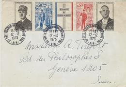 1973- Enveloppe De Bellegarde S/ Valserine Affr. Bande N°1698 A  Général De Gaulle Pour La Suisse - Marcofilie (Brieven)
