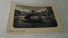 Cartolina: Venezia Il Ponte Di Rialto  Viaggiata (a58) - Cartes Postales