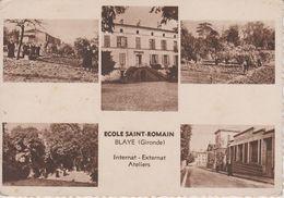 Ecole Saint Romain   Blaye (Gironde) - Blaye