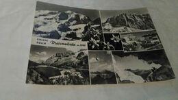Cartolina: Marmolada    Viaggiata (a58) - Cartes Postales