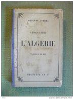 Géographie De L' Algérie Guide Joanne 1888 Carte Gravures 1888 Rare - Voyages