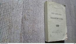 Les Zouaves Et Les Chasseurs à Pied Esquisses Historiques Algérie Rare 1855 Militaire Militaria - Frans