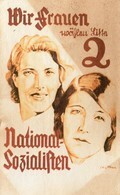 DC2911 - WW2 Militär Propaganda Germany National Sozialisten Frauen Liste 2 REPRO - Guerre 1939-45