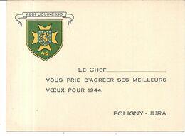 CARTE DE VOEUX DE CHEF . POLIGNY . JURA . 1944 - Alte Papiere