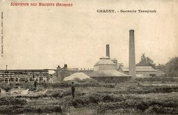 02-CHAUNY-SUCRERIE TERNYNCK - Chauny