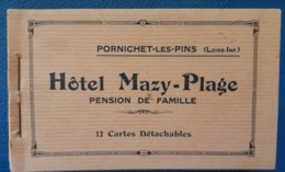44 - PORNICHET - Rare Carnet  De L'Hôtel Mazy-Plage: Complet, 12 Cartes - Pornichet