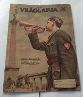 Vilaglapja Hungary 1943 Magazin Cover Trumpet WWII Germany Soldier - Aardrijkskunde & Geschiedenis