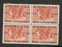 BOSNIA-SHS YUGOSLAVIA-BLOCK OF 4  MNH STAMPS 45H -1918. - Bosnien-Herzegowina