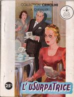 L'usurpatrice Par Renée Chevallier - Collection Crinoline N°76 - Books, Magazines, Comics