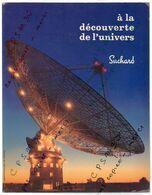 Album Chromo - 070 - à La Découverte De L' Univers - 1965 - édité Par SUCHARD - Complet Des Images - Sammelbilder, Sticker
