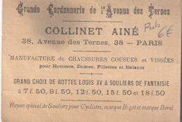 GRANDE CORDONNERIE DE L'AVENUE DES TERNES -COLLINET AINE AV. DES TERNES PARIS - - Visitenkarten