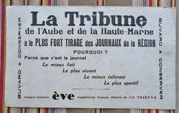 Ancien Buvard D'Ecole PUBLICITAIRE 52 10  LA TRIBUNE De L'Aube Et De La Haute Marne - Autres