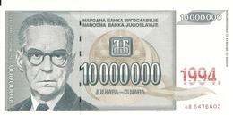 YOUGOSLAVIE 10 MILLION  DINARA 1994 UNC P 144 - Joegoslavië