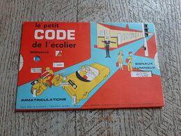 Le Petit Code De L'écolier Signaux Danger De La Route à Pied à Vélo Enfantina Opticien Noisy Le Sec - Livres, BD, Revues