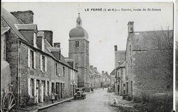35 - LE FERRÉ  - Entrée Route De St James   BA - Other Municipalities