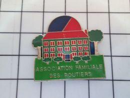 216a Pins Pin's / Rare & Belle Qualité THEME ASSOCIATIONS / ASSOCIATION FAMILIALE DES ROUTIERS - Verenigingen